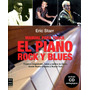 El Piano Rock Y Blues , Manual Para Tocar