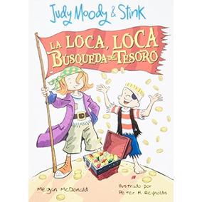 Libro Judy Moody Y Stink: La Loca, Loca Búsqueda Del Tesoro