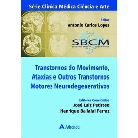 Transtornos Do Movimento, Ataxias E Outros Transtornos Motor