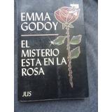 Emma Godoy El Misterio Esta En La Rosa