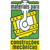 Materiais Para Construcoes Mecanicas