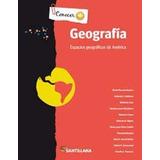 Geografía Espacios Geograficos America Conocer+ * Santillana