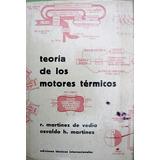 Teoria De Los Motores Termicos - R. Martinez De Vedia
