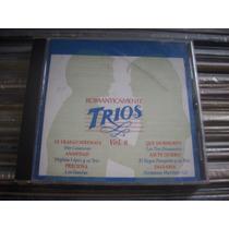 Románticamente Trios Vol. 8 - Varios Cd En Muy Buen Estado