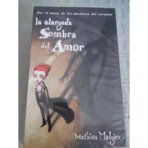 Libro La Alargada Sombra Del Amor