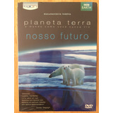 Dvd Bbc Earth - Planeta Terra Nosso Futuro - Novo Lacrado!!!