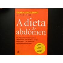 David Zinczenko, Ted Spiker - A Dieta Do Abdômen