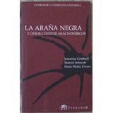 La Araña Negra Y Otros Cuentos Aracnofóbicos- Terramar