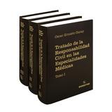 Tratado De La Respo. Civil En Las Especialidades Médicas