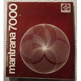 Mantrana 7000 Nº 2 (bradbury, Dujovne, Valenzuela, Bajarlía)