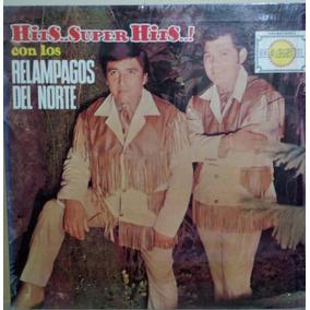 Los Relampagos Del Norte. Hits Super Hits
