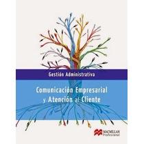 Comunicación Empresarial Y Atención Al Cliente Pdf