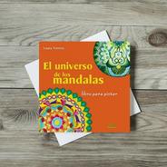 Libros Para Colorear. El Universo De Los Mandalas 1 Y 2