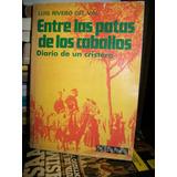 Entre Las Patas De Los Caballos Diario De Un Cristero