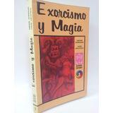 Exorcismo Y Magia - Ariel Esoterica