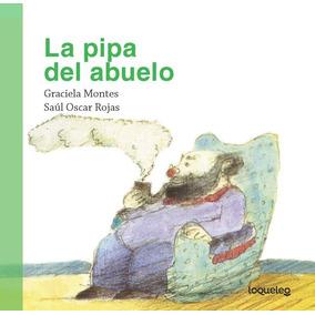 Pipa Del Abuelo, La
