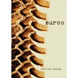 Novela ¨surco¨- Jose Luis Ansaldo