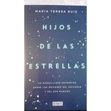 Hijos De Las Estrellas De Maria Teresa Ruiz