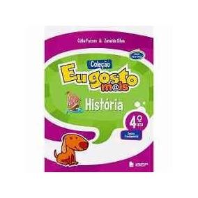 Historia 4 Ano Coleçao Eu Gosto Mais 2ª Ed 2012 Livr Do Prof