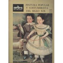 Artes De México. Pintura Popular Y Costumbrista De Siglo Xix
