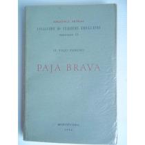Paja Brava De El Viejo Pancho Vol 13 Biblioteca Artigas 1954