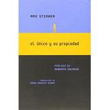 El Único Y Su Propiedad; Max Stirner
