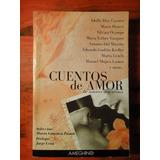 Cuentos De Amor De Autores Argentinos - Ed. Ameghino