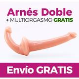 Arnés Consolador Doble Dildo + Gel Multiorgásmico Gratis!