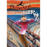 Fragmentos Del Horror - Junji Ito - Manga - Ivrea