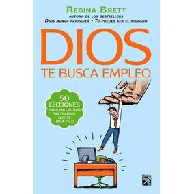 Libro Dios Te Busca Empleo - Regina Brett