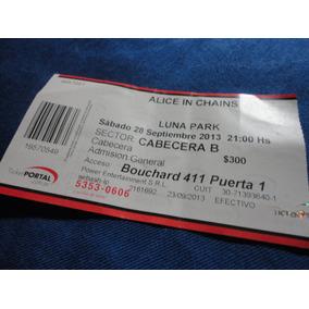 Alice In Chains-entrada De Coleccion Argentina 2013
