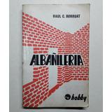 Albañilería - Raul C. Borruat (construcción)