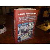 Libro Anuario De Prevencion Accidentes Y Enfermedades (2620)