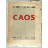 Adolfo Bioy Casares. Caos. Primera Edición 1934 Firmado