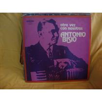 Vinilo Antonio Bisio Otra Vez Con Nosotros P4