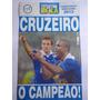 Revista Pôster Show De Bola Cruzeiro Campeão Brasileiro 2013
