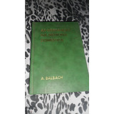 As Hortaliças Na Medicina Doméstica - A. Balbach 15ª Edição