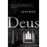 Livro Deus - Um Guia Para Os Perplexos Keith Ward