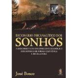 Livro Dicionário Psicanalítico Dos Sonhos José Bosco