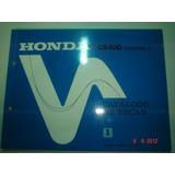 Catalogo Peças Moto Honda Cb 400 Motocicleta Chopper Cb400