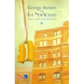 George Steiner En The New Yorker