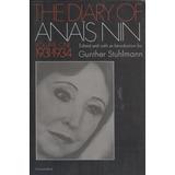 The Diary Of Anaïs Nin Volume One 1931-1934 (contemporáneos)