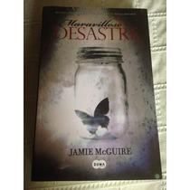 Libro Maravilloso Desastre / Jamie Mcguire