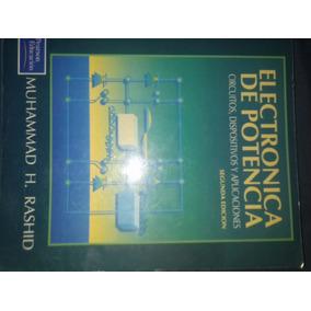 Libro: Electronica De Potencia De Muhammad H. Rashid