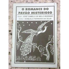 O Romance Do Pavão Misterioso : Cordel