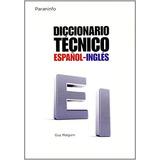 Diccionario Tecnico Españolingles Malgorn Ed Paraninfo