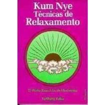 Kum Nye Técnicas De Relaxamento Parte 2 - Livro