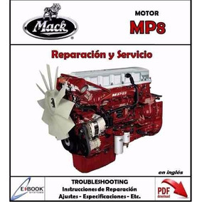 Manual Taller Motor Mack Mp8 Reparacion Y Servicio