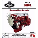 Manual Taller Motor Mack Mp8 Reparacion Y Servicio