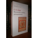Carl G. Jung: Recuerdos Sueños Pensamientos. Memorias. Nuevo